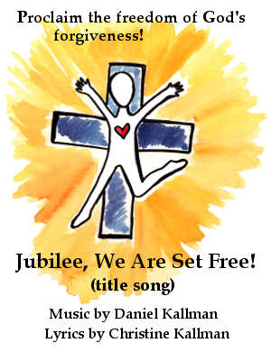 """Jubilee, We Are Set Free!"" (title song) for unison voices and piano, by Daniel Kallman"