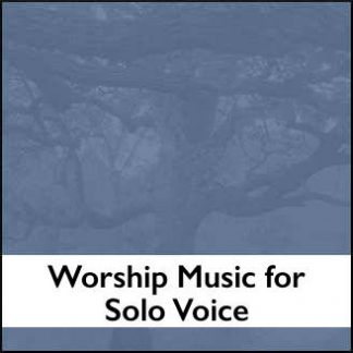 Worship Music for Solo Voice