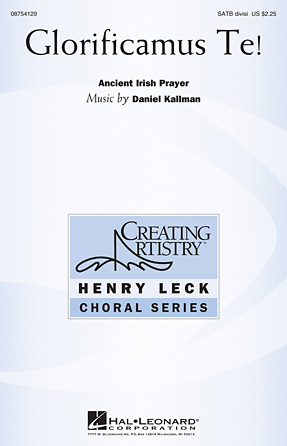 """Glorificamus Te!"" for SATB and piano, by Daniel Kallman"