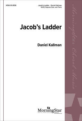"""Jacob's Ladder"" arr. by Daniel Kallman, for SATB, piano"