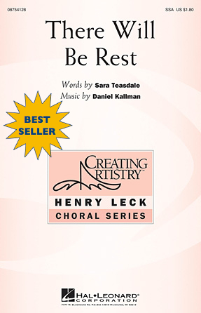 """There Will Be Rest"" by Daniel Kallman, text by Sara Teasdale; for SSA, flute, piano."