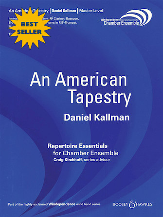 """""""An American Tapestry"""" (chamber version) by Daniel Kallman, for chamber winds."""
