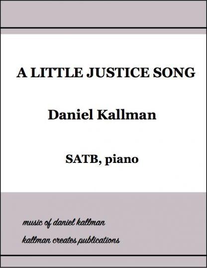 """A Little Justice Song"" by Daniel Kallman"