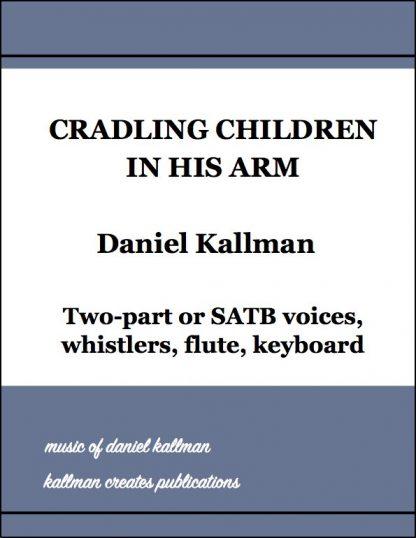 """Cradling Children in His Arm"" by Daniel Kallman"