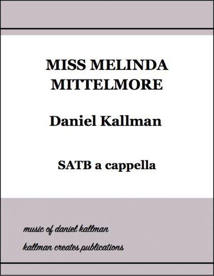 """Miss Melinda Mittlemore"" by Daniel Kallman"