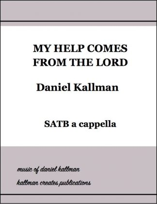 """My Help Comes from the Lord"" by Daniel Kallman"