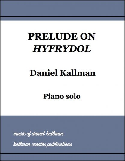 """Prelude on 'Hyfrydol'"" by Daniel Kallman"