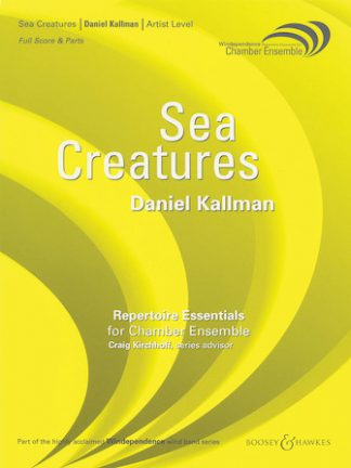 """Sea Creatures"" by Daniel Kallman for wind octet."