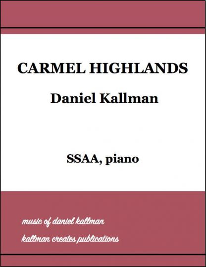 """Carmel Highlands"" by Daniel Kallman"