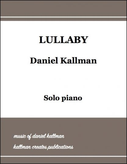 """Lullaby"" by Daniel Kallman"