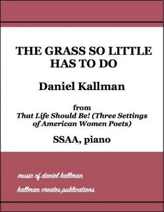 """The Grass So Little Has To Do"" by Daniel Kallman"