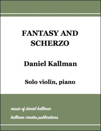 """Fantasy and Scherzo"" by Daniel Kallman"