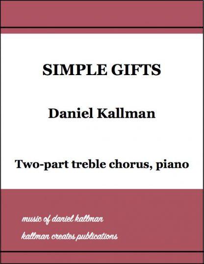 """""""Simple Gifts"""" by Daniel Kallman"""