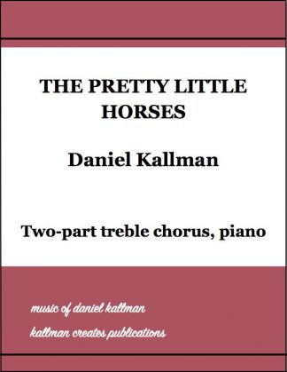 """The Pretty Little Horses"" by Daniel Kallman"