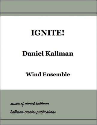 """Ignite!"" by Daniel Kallman"
